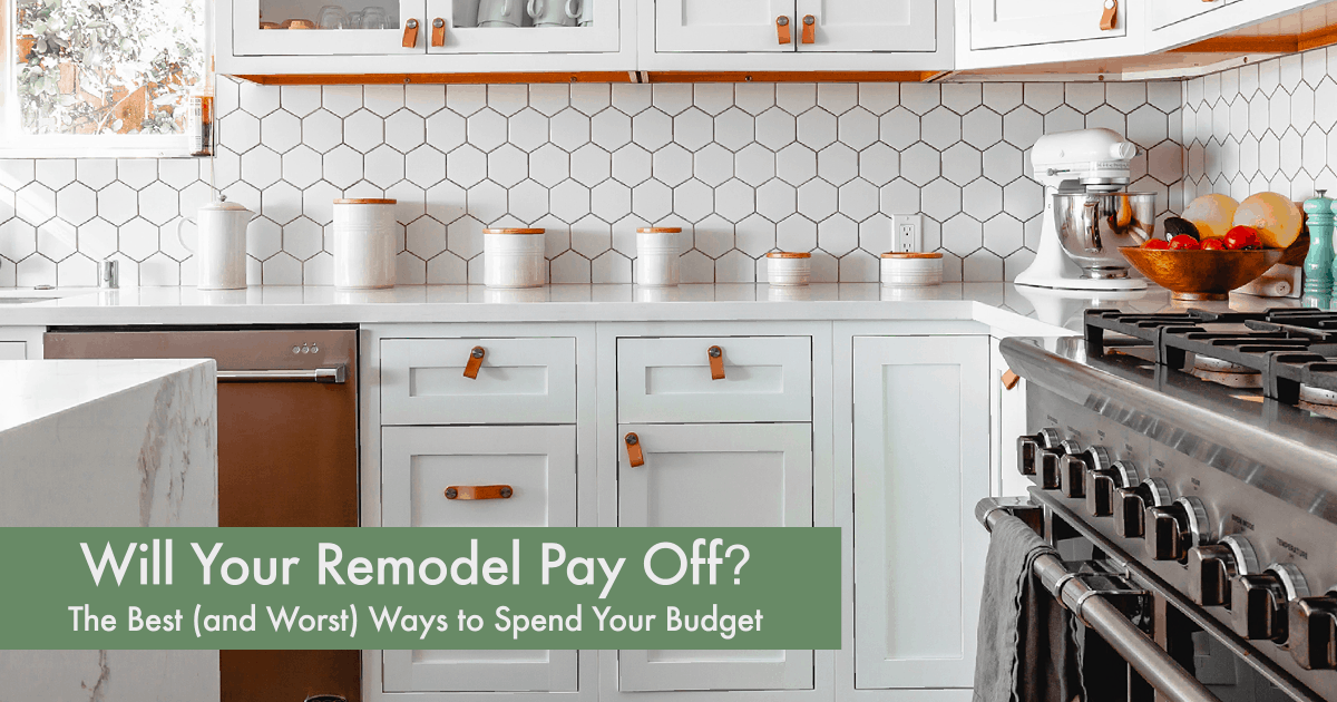 Will Your Home Remodel Pay Off