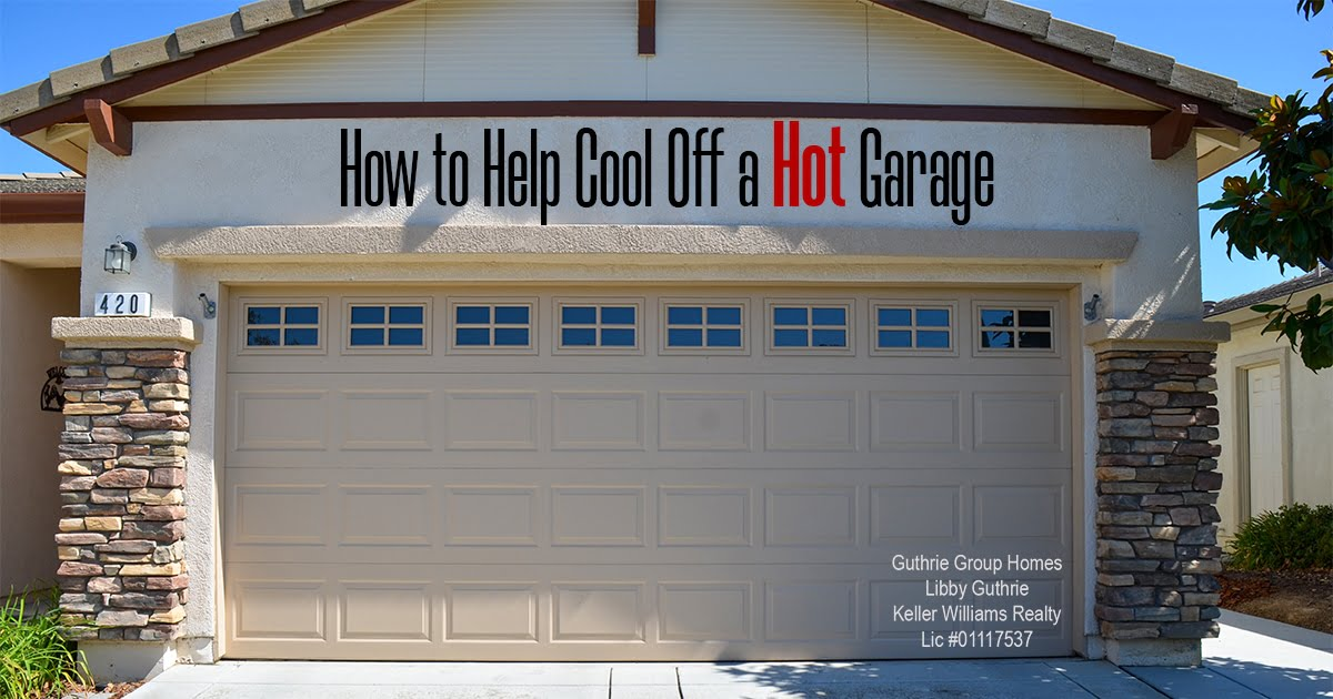 How to Help Cool Off a Hot Garage
