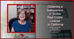 Obtaining a Salesperson or Broker Real Estate License in California