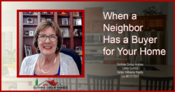 When a Neighbor Has a Buyer for Your Home