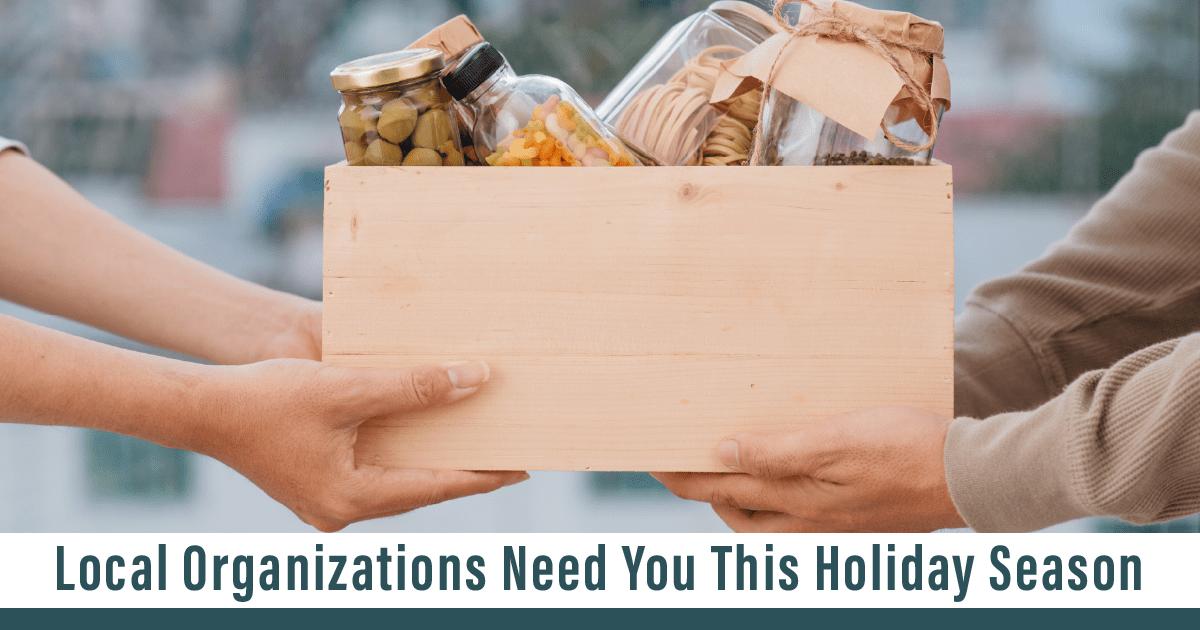 Local Organizations Need You This Holiday Season