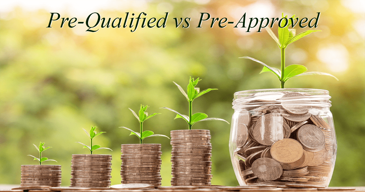 Pre-Qualified vs Pre-Approved: What's the Difference?
