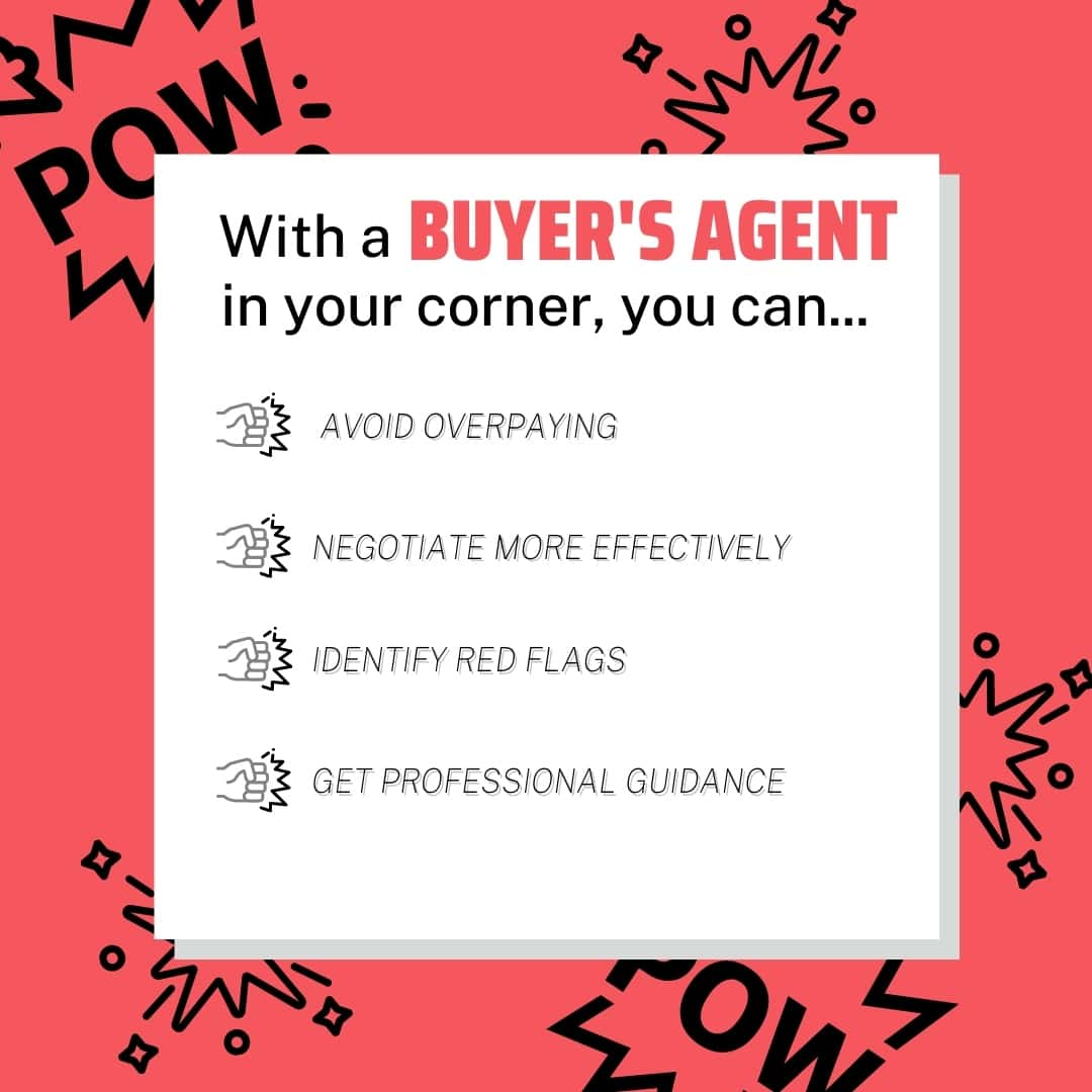With a Buyers Agent in Your Corner