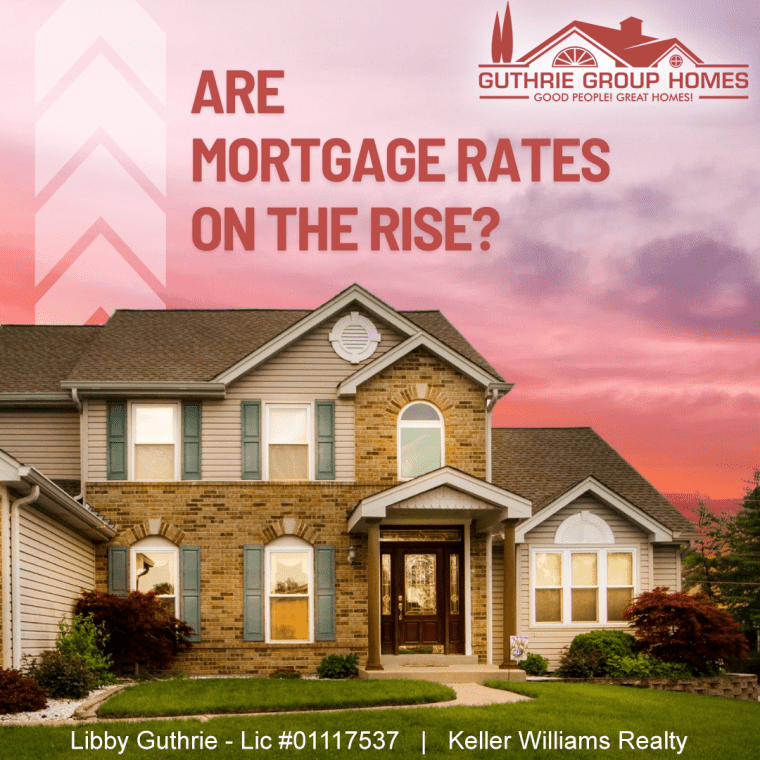 Are Mortgage Rates on the Rise?