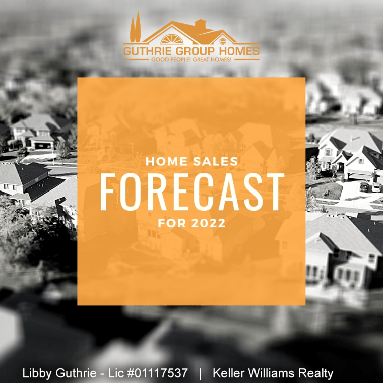 Home Sales Forecast for 2022