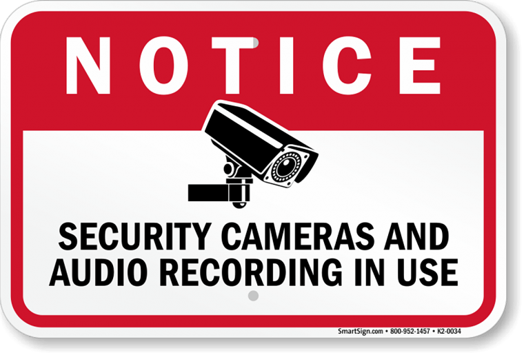 Sign that tells visitors that they are being recorded